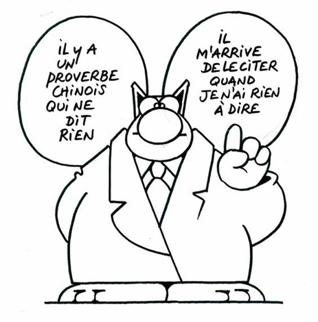 philippe-geluck-proverbe-chinois-(from-ma-langue-au-chat).jpg.5af31b1742dc65c3d1669417e4b54cbe.jpg